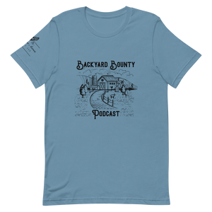 Backyard Bounty Podcast Unisex T-Shirt - Heritage Acres Market LLC