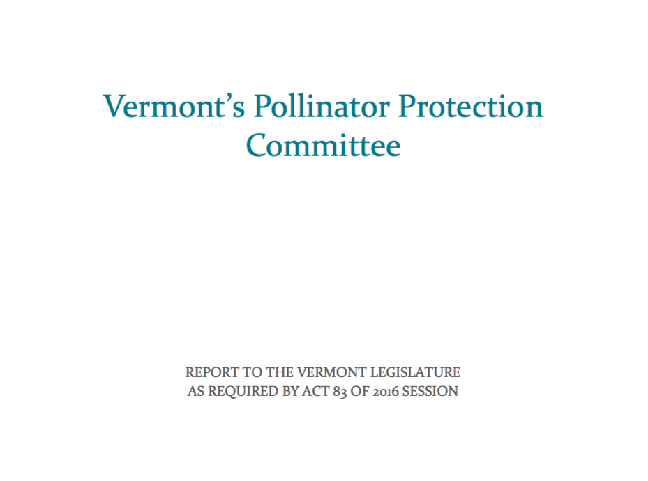 Vermont Pollinator Protection Committee final report submitted to the Vermont Legislature