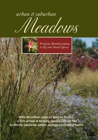 Meadows: Bringing Meadowscaping to Big and Small Spaces bookcover