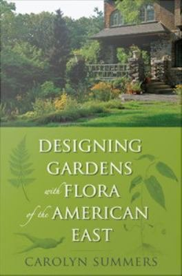 Designing Plants with Flora of the American East bookcover