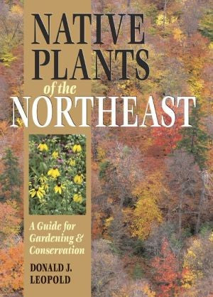 Native Plants of the Northeast bookcover