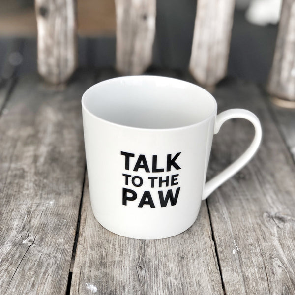 Mug, Talk to the Paw LOCAL ONLY