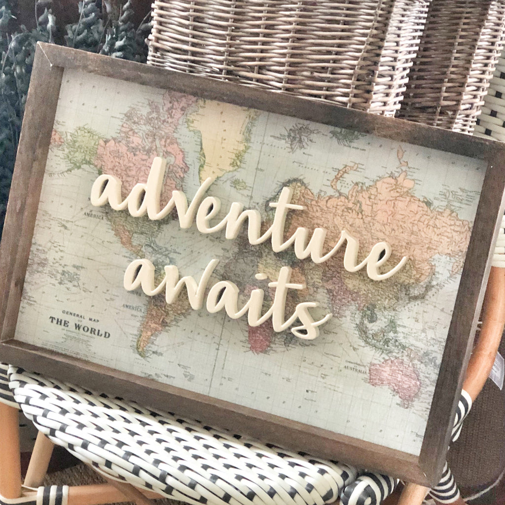 Handmade Sign, Adventure Awaits LOCAL ONLY