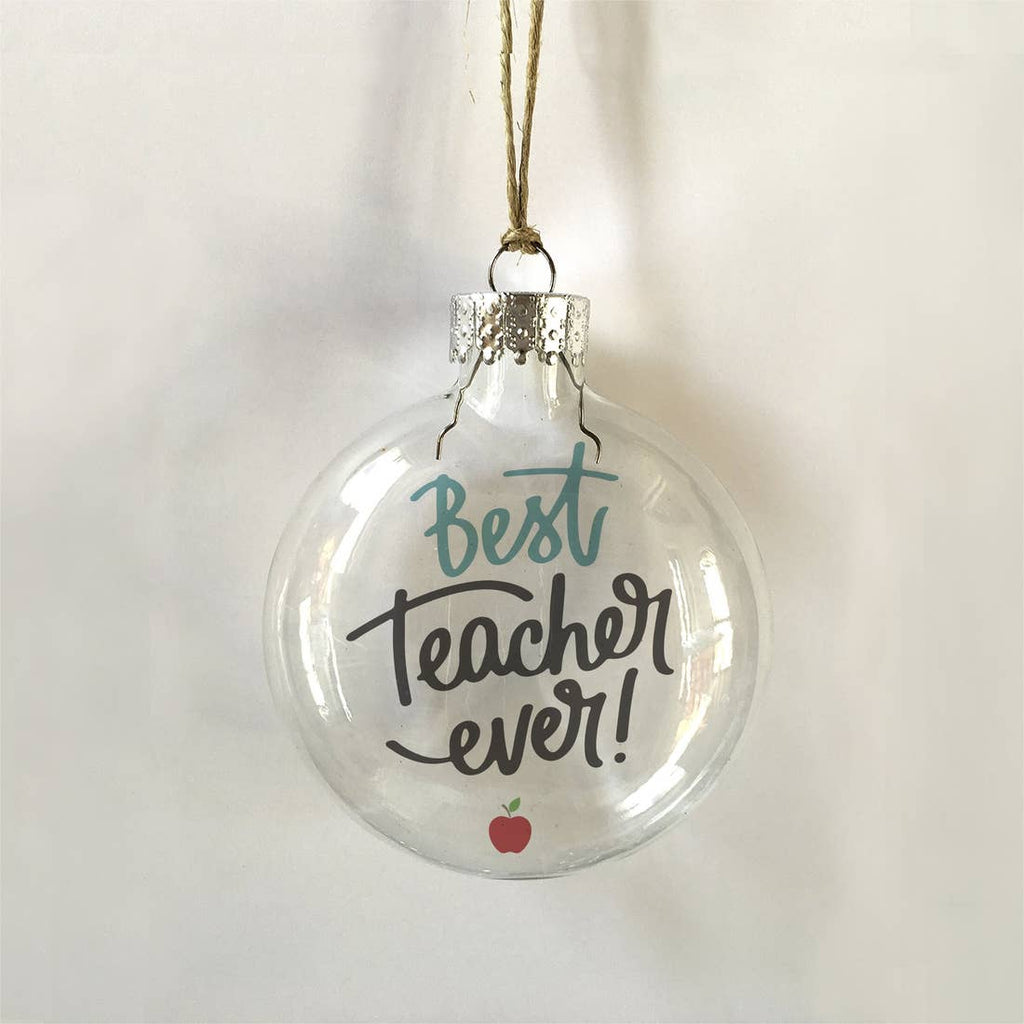 Best Teacher Ornament LOCAL ONLY