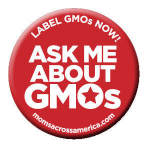 Ask Me About GMOs Button - 50 Count