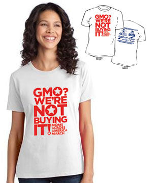 GMO? We're Not Buying It! Ladies T-shirt - Moms Across America