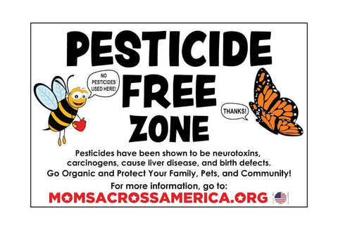 Pesticide Free Zone Lawn Sign - Moms Across America
