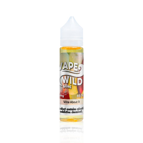 Wine About It - Vape Wild E Liquid