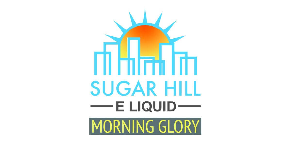 Morning Glory - Sugar Hill E Liquid - Breazy Wholesale