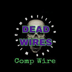 Comp Wire - Dead Wires