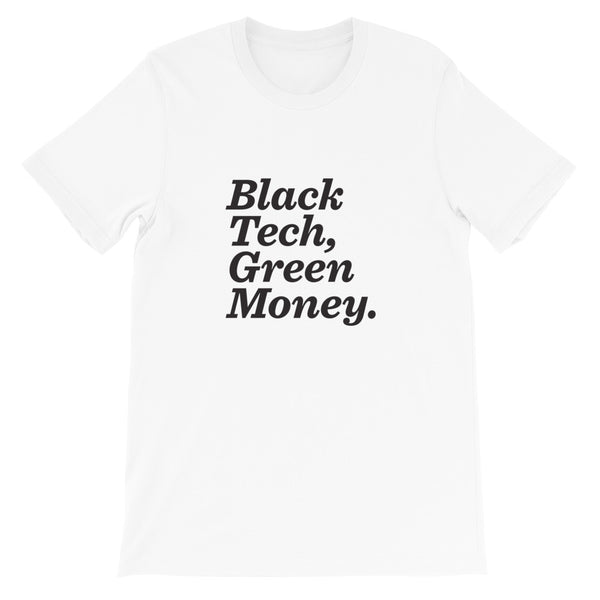 Black Tech Green Money Unisex T-Shirt