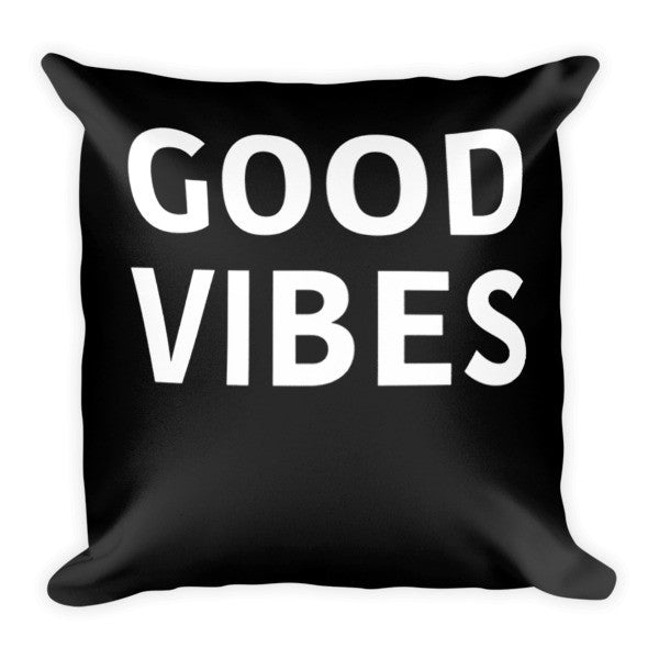 Good Vibes Only Pillow