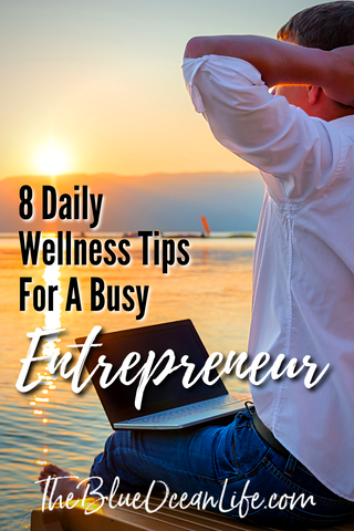 8-daily-wellness-tips-for-a-busy-entrepreneur