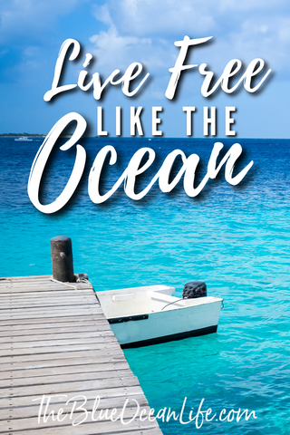 inspirational-ocean-quote-live-free-like-the-ocean
