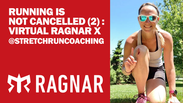 Running Is Not Cancelled (2) : Virtual Ragnar X @stretchruncoaching