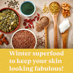 Image of superfoods, next to title: Winter superfood to keep your skin looking fabulous!