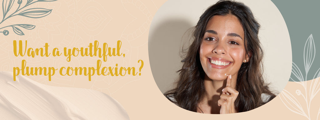 How to get a youthful, plump complexion