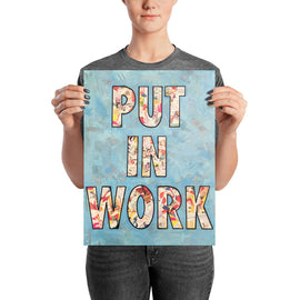 Put in Work poster print collage wall art