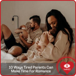 10 ways tired parents can still make time for romance