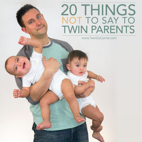 20 things not to say to a parent of twins