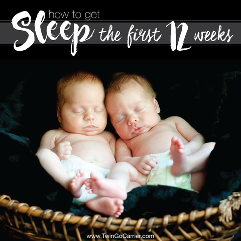 How to get sleep the first 12 weeks of newborn twins