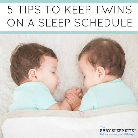 5 tips to keep twins on a sleep schedule