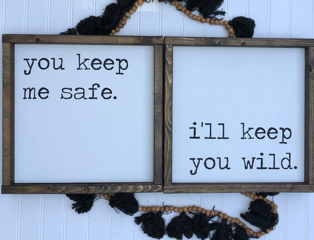 You Keep Me Safe (2 part)