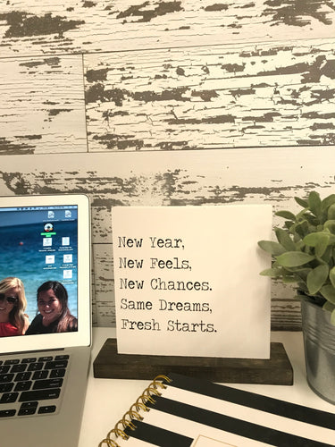 New Year, New Feels | Tabletop Sign