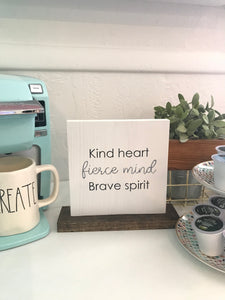 Kind Heart | Tabletop Sign