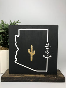 Home - Arizona w/ cactus | Tabletop Sign