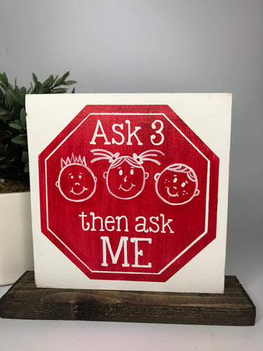 Personalized Teacher/Ask 3 Double Sided | Tabletop Sign
