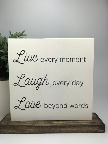 Live Every Moment | Tabletop Sign