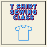 T-Shirt Sewing Class Virtually or In Person