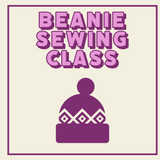 Beanie Sewing Class Virtually or In Person