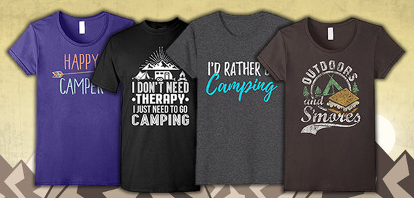 9 Camping T-Shirts Camping Enthusiasts Will Pitch a Fit For