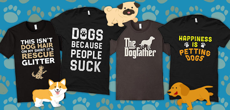 9332d64382a 10 Woofly Dog T-Shirts For Dog Lovers