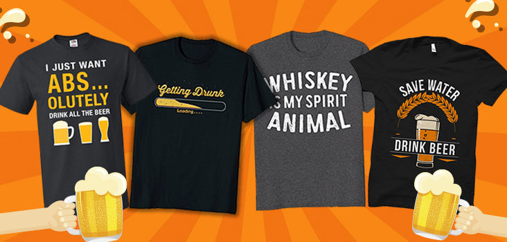 11 Hilarious Drinking Shirts for Beer Lovers & Wine Drinkers