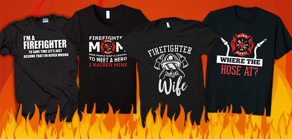 11 Sizzling Firefighter Shirts That Are Too Hot to Handle
