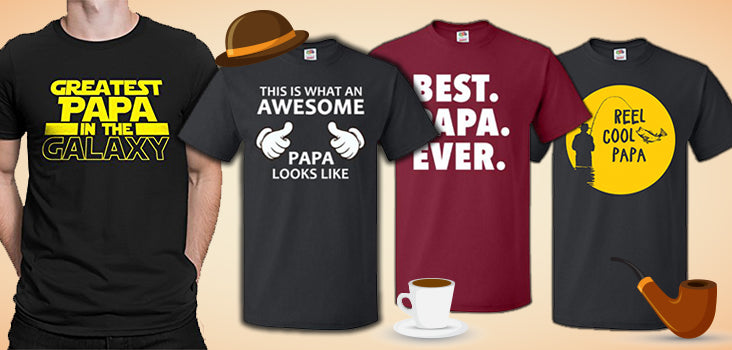 10 Papa T-Shirts for the Perfect Papa