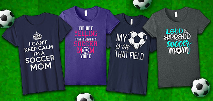 10 Soccer Mom Shirts That Will Impress Everyone At the Game