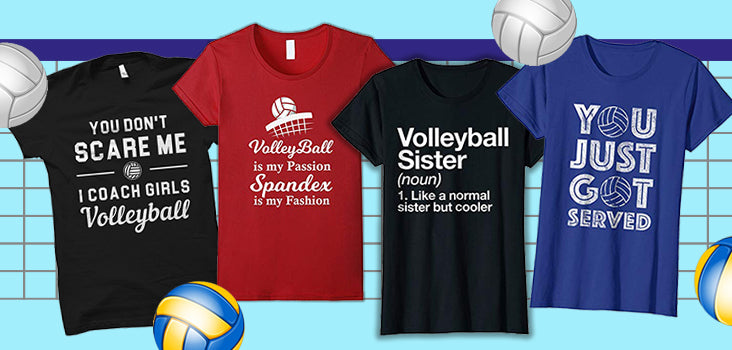 11 Badass Volleyball Shirts Volleyball Lovers NEED to Have