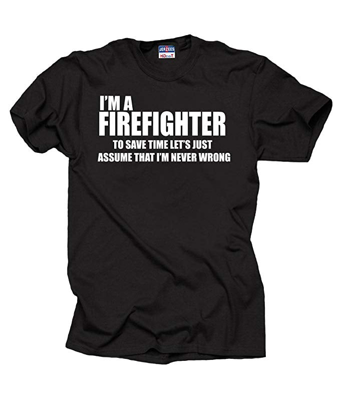 I Am Firefighter Shirt