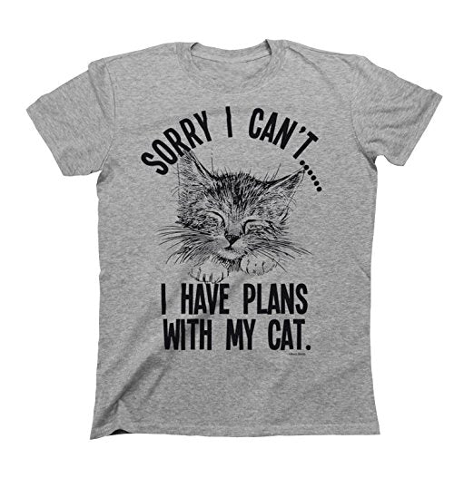 Sorry I cant..I Have Plans With My Cat Shirt