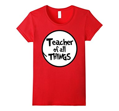 Teacher of All Things Shirt