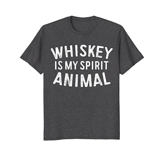 Whiskey Is My Spirit Animal Shirt