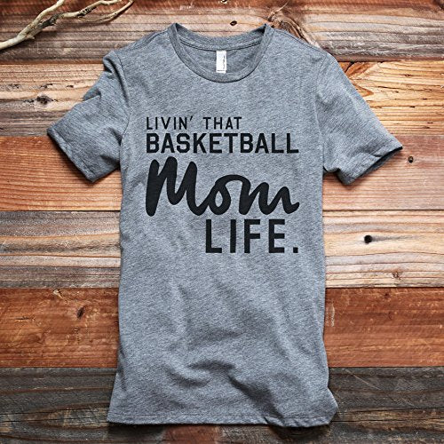 Livin' That Basketball Mom Life Shirt