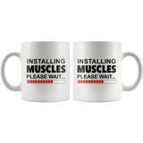 Installing Muscles Please Wait... White Mug