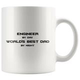 Engineer By Day World's Best Dad By Night White Mug