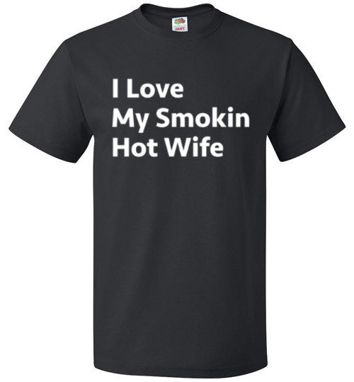 I Love My Smokin Hot Wife T-Shirt - oTZI Shirts - 1