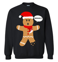 Ugly Christmas Sweater - Gingerbread Man Seriously?